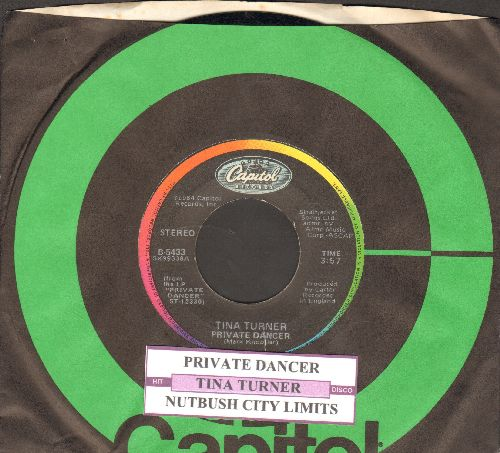 Turner, Tina - Private Dancer/Nutbush City Limits (with juke box label and Capitol company sleeve) - NM9/ - 45 rpm Records