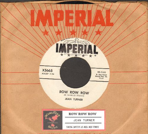 Turner, Jean - Young Love Is An Old, Old Story/Row, Row, Row (DJ advance pressing with juke box label and vintage Imperial company sleeve) - NM9/ - 45 rpm Records