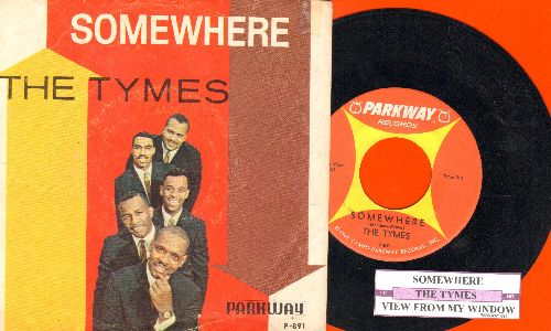 Tymes - Somewhere/View From My Window (with juke box label and  picture sleeve) - NM9/VG7 - 45 rpm Records