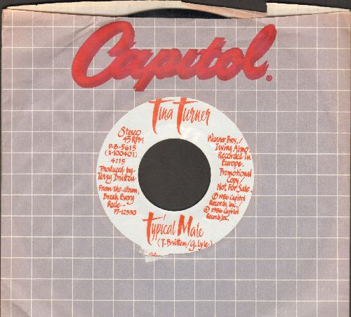 Turner, Tina - Typical Male (double-A-sided DJ advance pressing with Capitol company sleeve) - NM9/ - 45 rpm Records