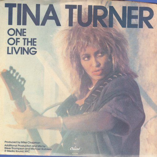 Turner, Tina - One Of The Living//One Of The Living (with picture sleeve) - NM9/NM9 - 45 rpm Records