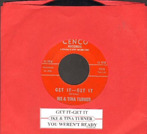 Turner, Ike & Tina - Get It - Get It/You Weren't Ready (with juke box label) - EX8/ - 45 rpm Records