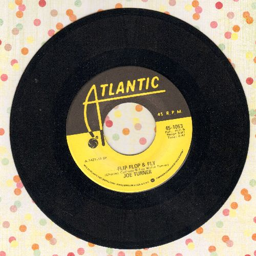 Turner, Joe - Ti-Ri-Lee/Flip Flop & Fly (yellow label re-issue) - NM9/ - 45 rpm Records