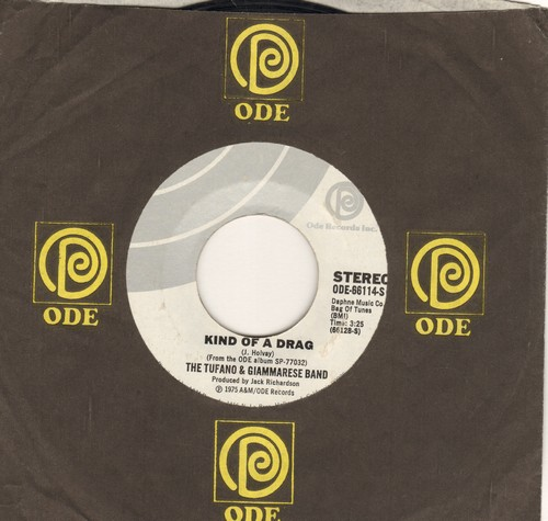 Tufano & Giammarese Band - Kind Of A Drag (Mellow 70s cover version of the Buckinghams Hit)/Sweet Delight (with Ode company sleeve) - NM9/ - 45 rpm Records