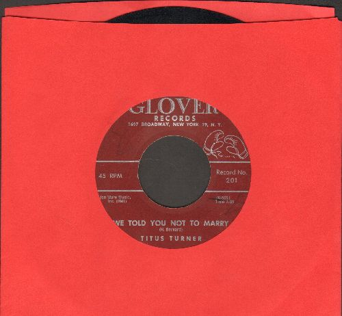 Turner, Titus - We Told You Not To Marry/Taking Care Of Business - EX8/ - 45 rpm Records