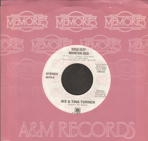 Turner, Ike & Tina - River Deep - Mountain High/I'll Never Need More Than This (double-hit re-issue with A&M company sleeve) - M10/ - 45 rpm Records