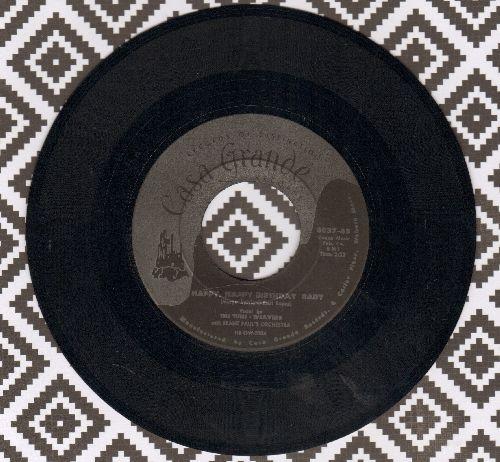 Tune Weavers - Happy, Happy Birthday Baby/Ol Man River  - EX8/ - 45 rpm Records