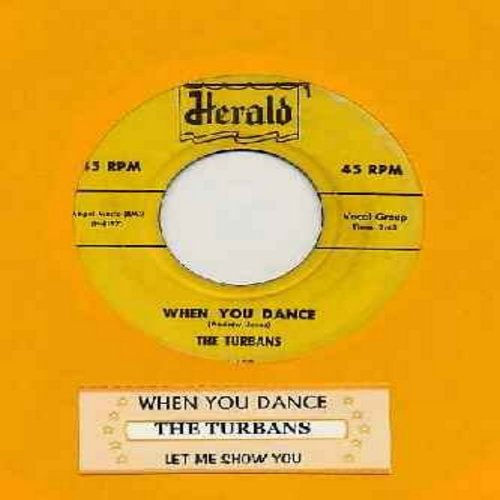 Turbans - When You Dance/Let Me Show You (script logo) (with juke box label) - EX8/ - 45 rpm Records