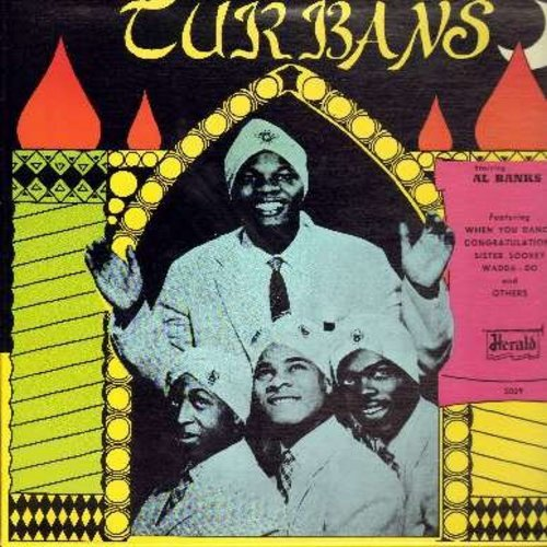 Turbans - Presenting The Turbans: When You Dance, Wadda-Do, Let Me Show You Around My Heart, I'll Watch Over You, Valley Of Tears, Congratulations (Vinyl LP record, re-issue of vintage Doo-Wop recordings) - NM9/NM9 - LP Records