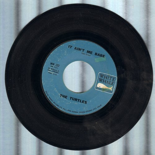 Turtles - It Ain't Me Babe/Almost There  - VG6/ - 45 rpm Records