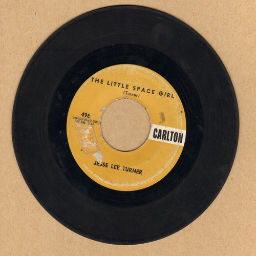 Turner, Jesse Lee - The Little Space Girl (Mr. Earth Man, Will You Marry Me?)/Shake, Baby, Shake (with juke box label) - G5/ - 45 rpm Records