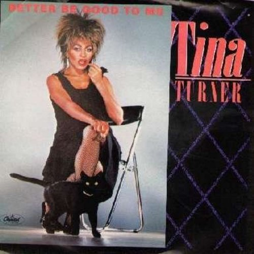 Turner, Tina - Better Be Good To Me/When I Was Young (with picture sleeve) - NM9/VG7 - 45 rpm Records
