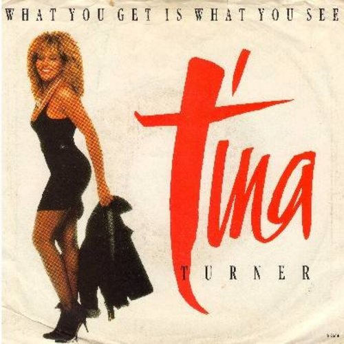 Turner, Tina - What You Get Is What You See (Live)/What You Get Is What You See (with picture sleeve) - NM9/EX8 - 45 rpm Records