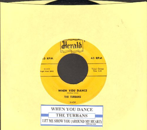 Turbans - When You Dance/Let Me Show You (script logo) (with juke box label) - VG7/ - 45 rpm Records