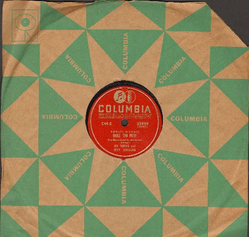Turner, Joe & Pete Johnson - Roll 'Em Pete/Boogie Woogie (Count Basie's Blue Five, vocal by James Rushing) (10 inch 78rpm record with Columbia company sleeve) - EX8/ - 78 rpm