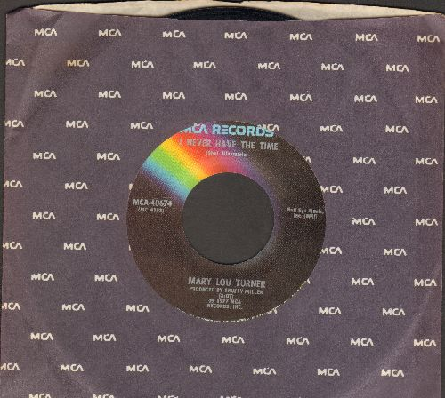 Turner, Mary Lou - I Never Have The Time (To Do What You Acuse)/Cheatin' Overime (with MCA company sleeve) - EX8/ - 45 rpm Records