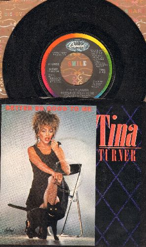 Turner, Tina - Better Be Good To Me/When I Was Young (with picture sleeve) - EX8/EX8 - 45 rpm Records