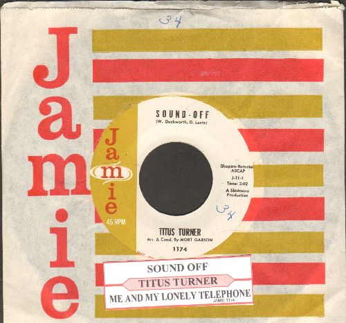 Turner, Titus - Sound-Off/Me And My Lonely Telephone (with juke box label and Jamie company sleeve) - NM9/ - 45 rpm Records