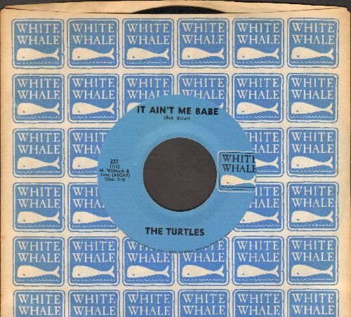 Turtles - It Ain't Me Babe/Almost There (NICE condition with White Whale company sleeve) - EX8/ - 45 rpm Records