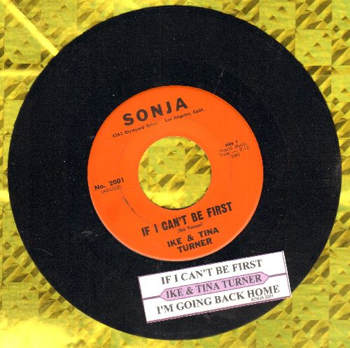 Turner, Ike & Tina - If I Can't Be First/I'm Going Back Home (with juke box label) - NM9/ - 45 rpm Records