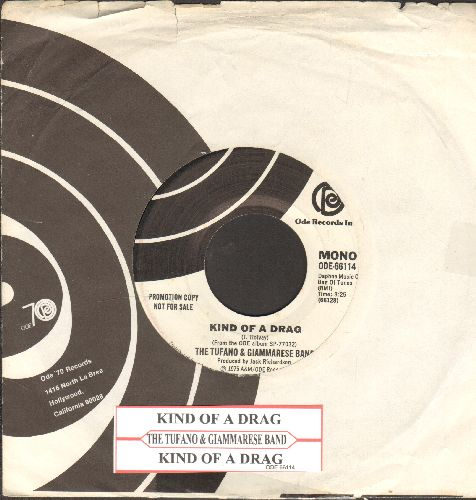 Tufano & Giammarese Band - Kind Of A Drag (Double-A-sided MONO/STEREO DJ advance pressing, Mellow 70s cover version of the Buckinghams Hit)(with Ode company sleeve) - EX8/ - 45 rpm Records