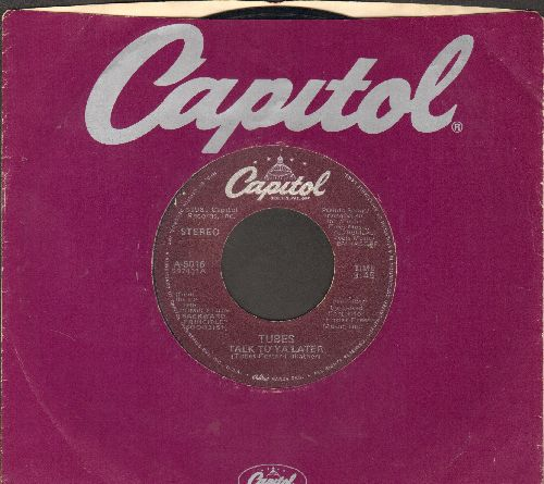 Tubes - Talk To Ya Later/Power Tool (with Capitol company sleeve) - EX8/ - 45 rpm Records