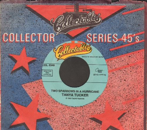 Tucker, Tanya - Two Sparrows In A Hurricane/It's A Little Too Late (double-hit re-issue with company sleeve) - NM9/ - 45 rpm Records