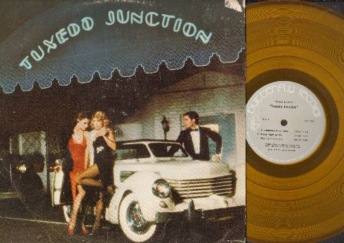 Tuxedo Junction - Tuxedo Junktion: Chattanooga Choo Choo, Moonlight Serenade, Volga Boatman (vinyl STEREO LP record, gold vinyl pressing) - NM9/VG7 - LP Records