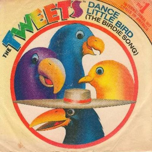 Tweets - Dance Little Bird (Chicken Dance) (PARTY FAVORITE!)/Mellow Terrain (with picture sleeve) - NM9/EX8 - 45 rpm Records