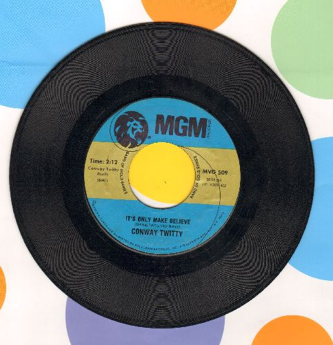 Twitty, Conway - It's Only Make Believe/Lonely Blue Boy (double-hit re-issue) - NM9/ - 45 rpm Records