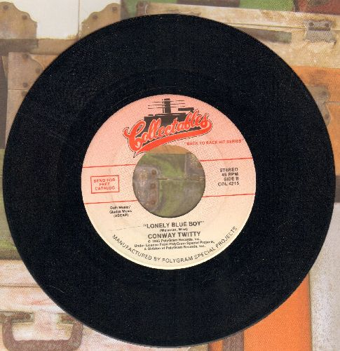 Twitty, Conway - Lonely Blue Boy/(You're My) Soul And Inspiration (by The Righteous Brothers on flip-side) (re-issue) - NM9/ - 45 rpm Records