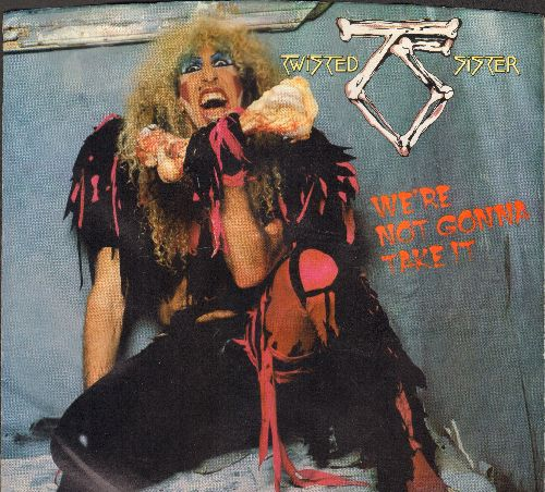 Twisted Sister - We're Not Gonna Take It/You Can't Stop Rock 'N' Rll (with picture sleeve) - EX8/VG7 - 45 rpm Records