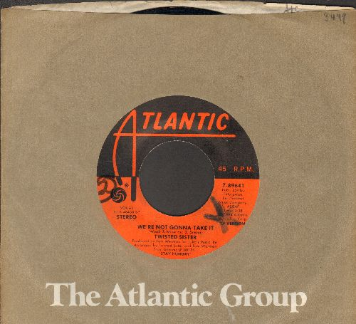 Twisted Sisters - We're Not Gonna Take It/You Can't Stop Rock 'N' Roll (with Atlantic company sleeve, wol) - EX8/ - 45 rpm Records