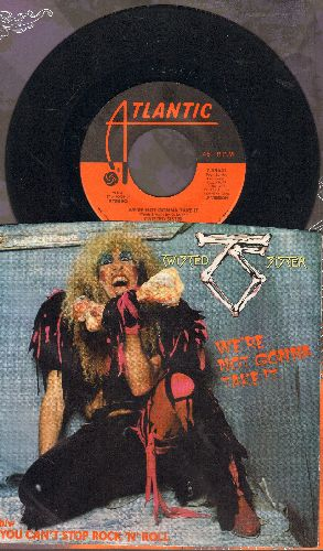 Twisted Sister - We're Not Gonna Take It/You Can't Stop Rock 'N' Rll (with picture sleeve) - NM9/EX8 - 45 rpm Records