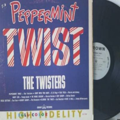 Twisters, Marvin & Johnny, Roscoe Gordon, Shirley Gunter, others - Peppermint Twist: Tck Tock, Oop Shoop, Blowin' The Twist, No More Doggin', Mary Lou (Vinyl MONO LP record) - NM9/EX8 - LP Records
