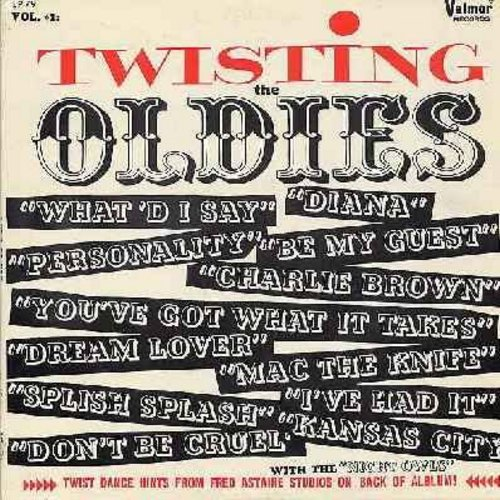 Night Owls - Twisting The Oldies: Diana, Personality, What'd I Say, Be My Guest, Charlie Brown, You've Got What It Takes, Dream Lover, Mac The Knife, Splish Splash, Don't Be Cruel, I've Had It, Kansas City (Vinyl MONO LP record) - NM9/NM9 - LP Records