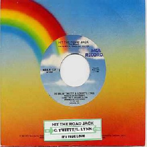 Twitty, Conway & Loretta Lynn - Hit The Road Jack (FANTASTIC Country Version of te Ray Charles Classic)/It's True Love (with juke box label) - NM9/ - 45 rpm Records