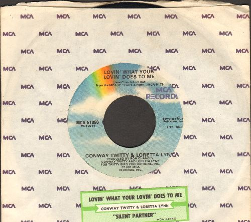 Twitty, Conway & Loretta Lynn - Lovin' What Your Lovin' Does To Me/Silent Partner (with juke box label and MCA company sleeve) - EX8/ - 45 rpm Records