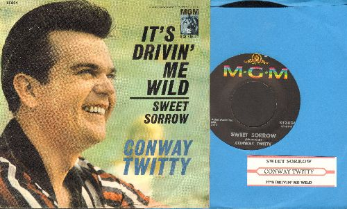 Twitty, Conway - Sweet Sorrow/It's Drivin' Me Wild (with juke box label and picture sleeve) - NM9/VG7 - 45 rpm Records