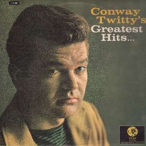 Twitty, Conway - Conway Twitty's Greatest Hits: It's Only Make Believe, Danny Boy, Lonely Blue Boy, Halfway To Heaven, Is A Bluebird Blue?, What Am I Living For (Vinyl STEREO LP record, 1970s Canadian Pressing of vintage recordings) - NM9/EX8 - LP Records