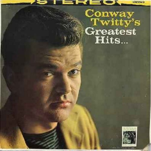 Twitty, Conway - Conway Twitty's Greatest Hits: It's Only Make Believe, Danny Boy, Lonely Blue Boy, Halfway To Heaven, Is A Bluebird Blue?, What Am I Living For (Vinyl STEREO LP record, 1970s issue of vintage recordings) - EX8/VG7 - LP Records