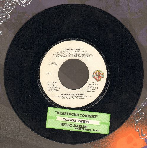 Twitty, Conway - Heartache Tonight/Hello Darlin' (with juke box label) - EX8/ - 45 rpm Records