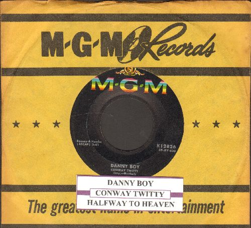 Twitty, Conway - Danny Boy/Halfway To Heaven (FANTASTIC over-looked flip-side!) (with vintage MGM company sleeve and juke box label) - NM9/ - 45 rpm Records