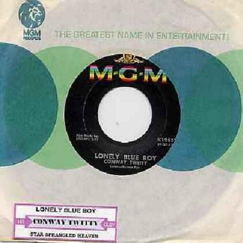 Twitty, Conway - Lonely Blue Boy/Star Spangeled Heaven (with MGM company sleeve) - EX8/ - 45 rpm Records