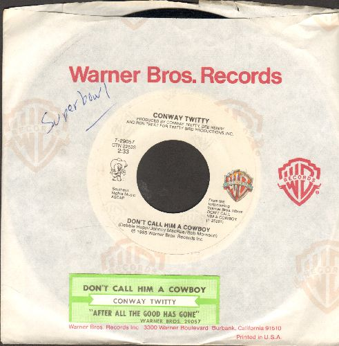 Twitty, Conway - Don't Call Him A Cowboy/After All The Good Has Gone (with Warner Brothers company sleeve and juke box label) - VG7/ - 45 rpm Records
