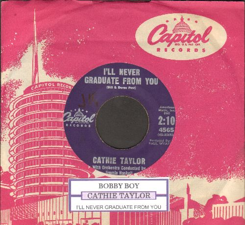 Taylor, Cathie - Bobby Boy/I'll Never Graduate From You (with juke box label and vintage Capitol company sleeve) - EX8/ - 45 rpm Records