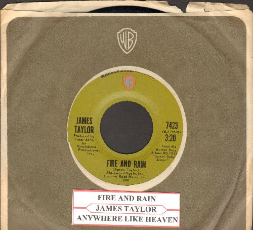 Taylor, James - Fire And Rain/Anywhere Like Heaven (with company sleeve ad juke box label) - NM9/ - 45 rpm Records