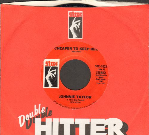 Taylor, Johnnie - Cheaper To Keep Her/We're Getting Careless With Our Love (double-hit re-issue with Stax company sleeve) - NM9/ - 45 rpm Records