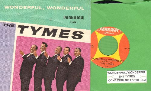 Tymes - Wonderful! Wonderful!/Come With Me To The Sea (with picture sleeve and juke box label) - EX8/EX8 - 45 rpm Records
