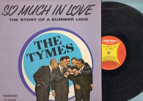 Tymes - So Much In Love: Alone, Wonderful! Wonderful!, Goodnight My Love, The Twelfth Of Never, That Old Black Magic (Vinyl MONO LP record) - EX8/NM9 - LP Records